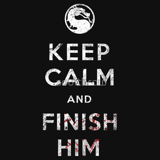 TShirtGifter presents: Keep Calm and Finish Him