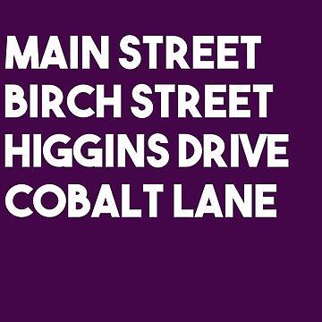 Main Street, Birch Street, Higgins Drive, Cobalt Lane (White) by incendiarywit