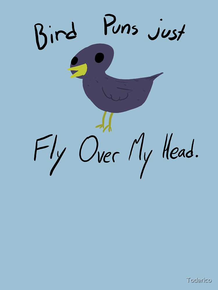 Bird Puns by Toderico