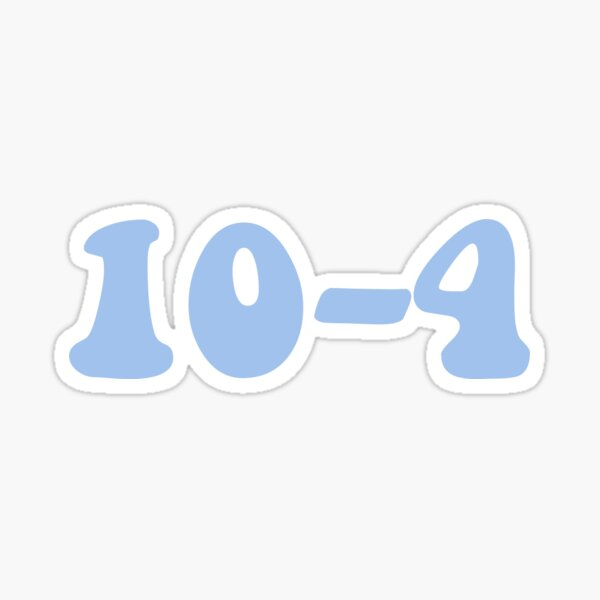 10-4 OKAY Sticker