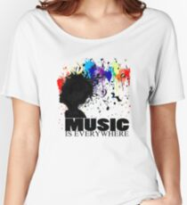 MUSIC IS EVERYWHERE Women's Relaxed Fit T-Shirt