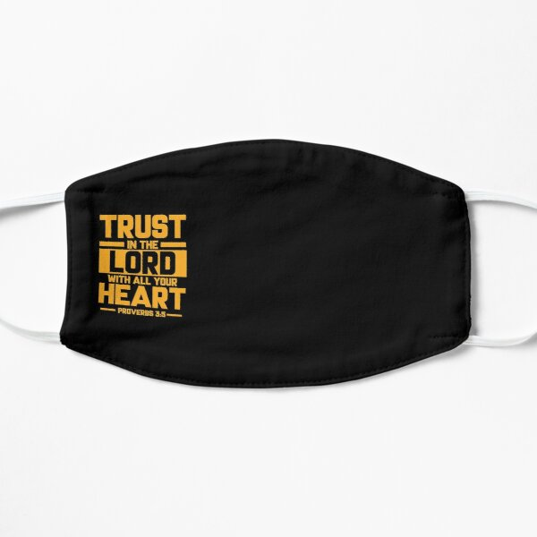 Bible Verse Trust in the Lord with all your heart Proverbs 3:5 Mask