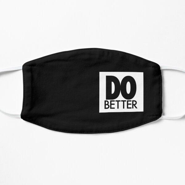 DO BETTER Flat Mask