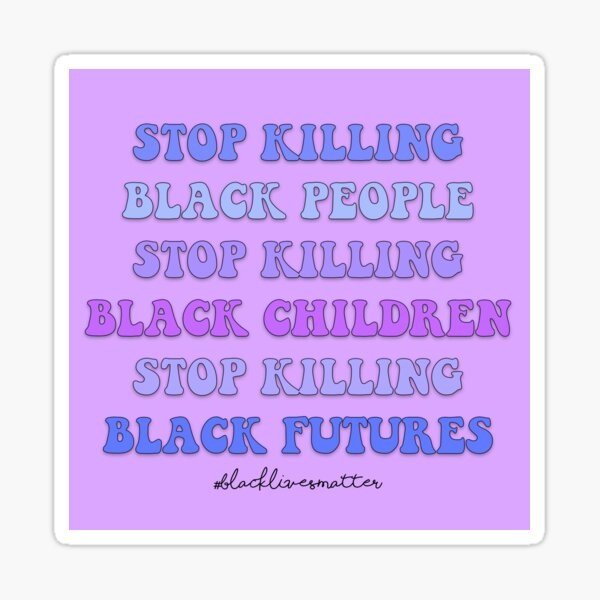 stop killing Sticker