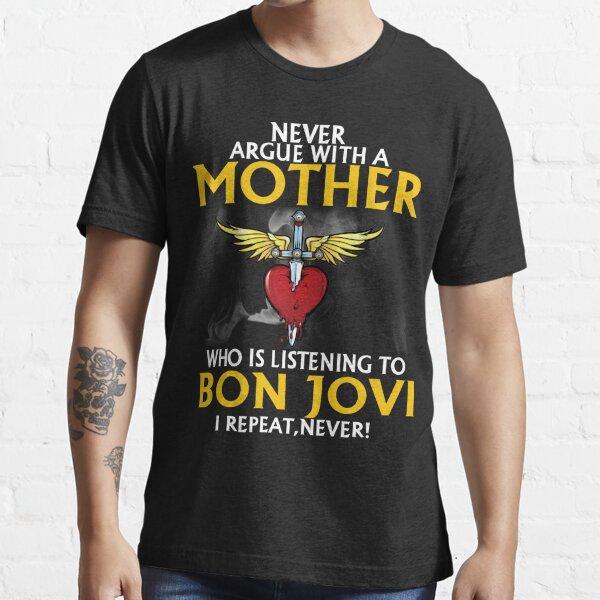 no discutas con una madre que quería un regalo jovi de camisa viva o muerta para fanáticos y amantes Camiseta esencial