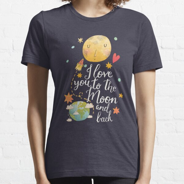 I Love You To The Moon And Back Essential T-Shirt