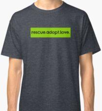 rescue.adopt.love. Classic T-Shirt
