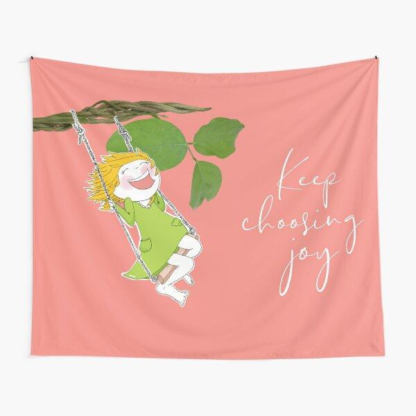 Isabelle schaukelt mit Text: keep choosing joy Wandbehang