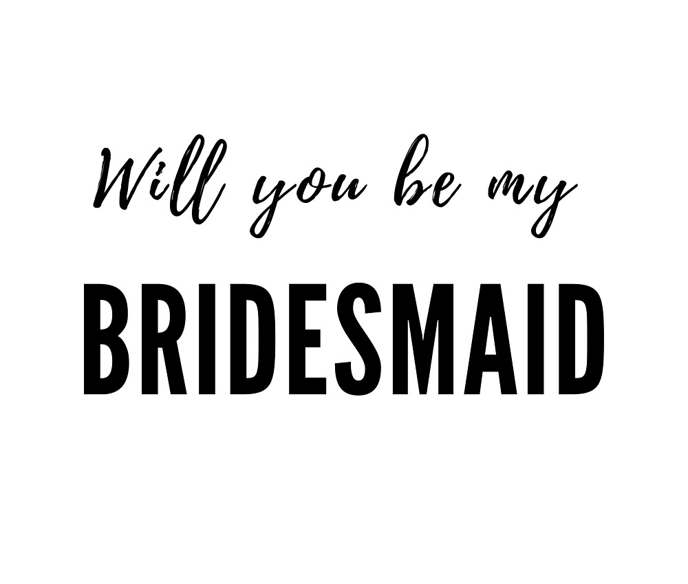 Will You Be My Bridesmaid by Red-Arrow