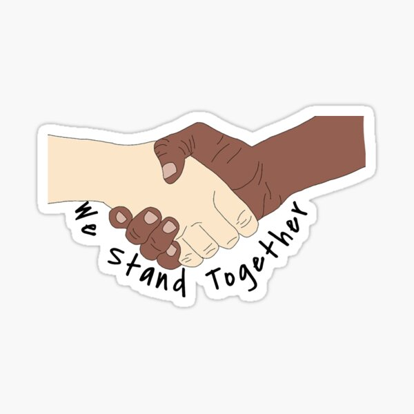 We Stand Together Sticker Sticker