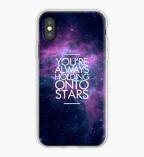 You're Always Holding Onto Stars iPhone Case