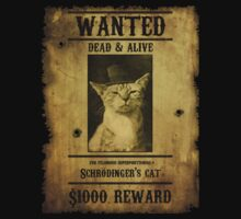 Schrodinger's Cat - Wanted | Unisex T-Shirt