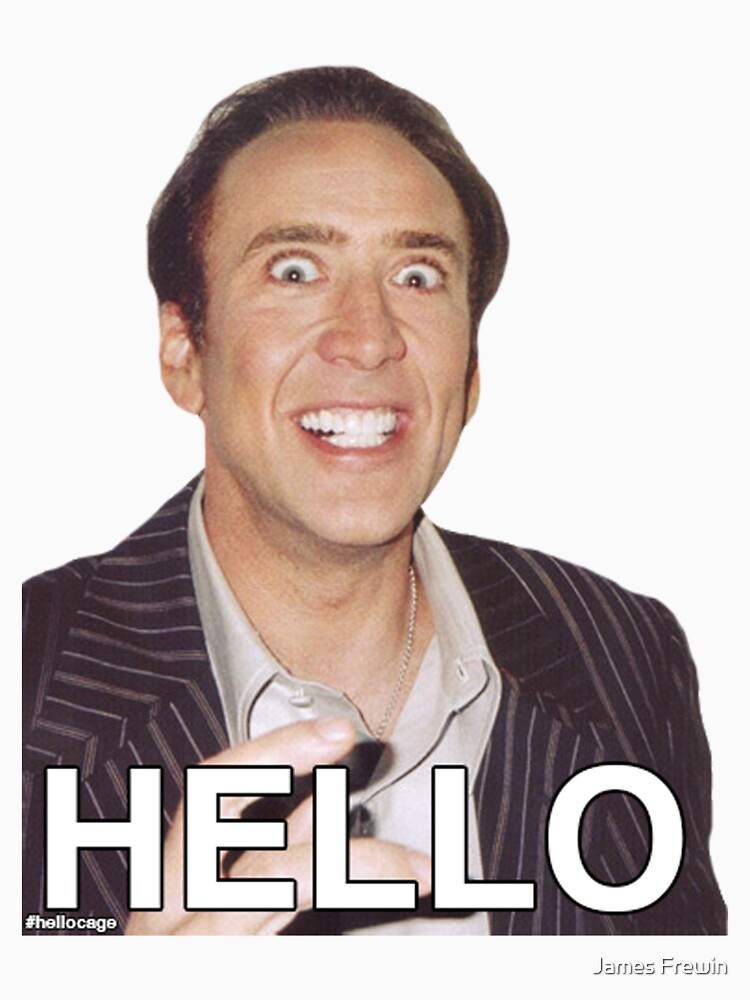 Nicolas Cage - HELLO Sticker | Unisex T-Shirt