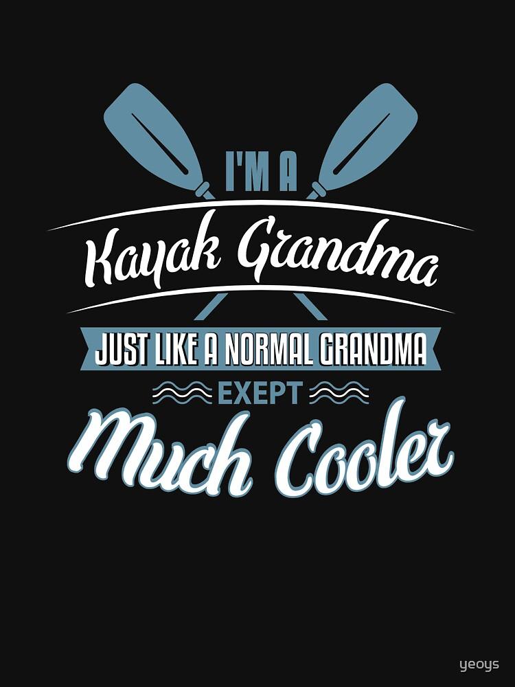 Kayak Grandma - Kayaking by yeoys