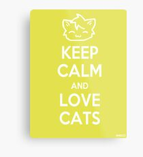 Keep Calm and Love Cats (Yellow) Metal Print