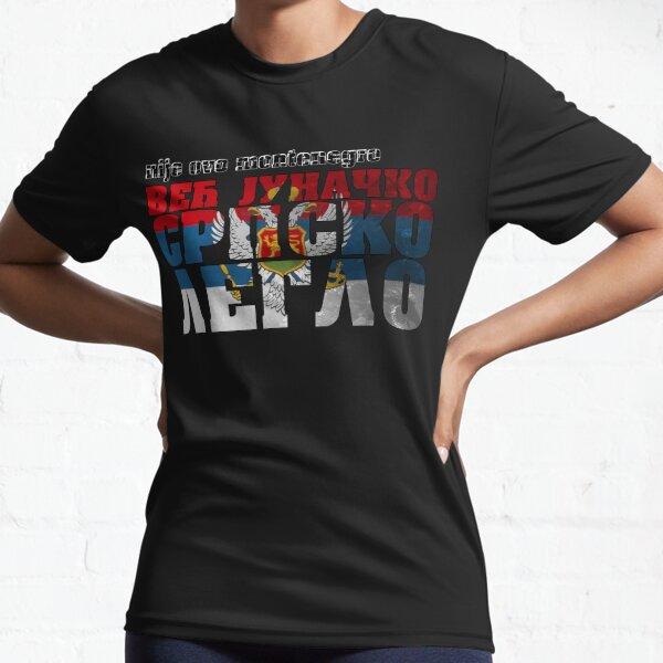 Nije ovo montenegro VEC JUNACKO SRPSKO LEGLO majica Active T-Shirt