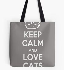Keep Calm and Love Cats (Grey) Tote Bag