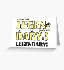 LEGEN... DARY! | Classic Barney Quote Greeting Card
