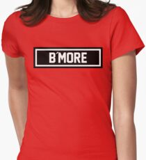 B More Womens Fitted T-Shirt