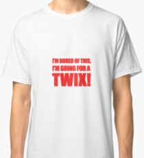 """""""I'm Bored of This, I'm Going For A Twix."""" - Peter Manion Classic T-Shirt"""