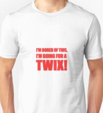 """""""I'm Bored of This, I'm Going For A Twix."""" - Peter Manion T-Shirt"""