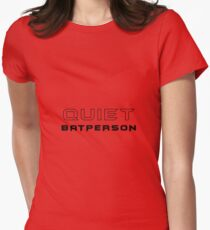 Quiet Batperson Women's Fitted T-Shirt