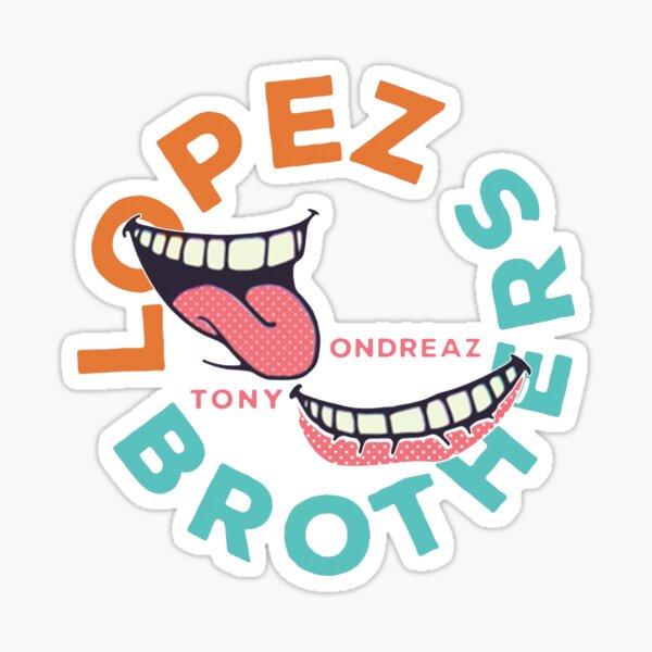 Lopez Bros Sticker