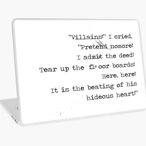 Tell-Tale Heart - Edgar Allan Poe quote - Hideous heart! Laptop Skin
