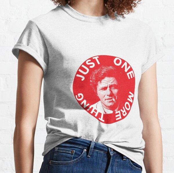 Columbo Shirt - Nur noch eine Sache - Peter Falk - Lustiger Detektiv - Detektivgeschenke - Nostalgie Classic T-Shirt