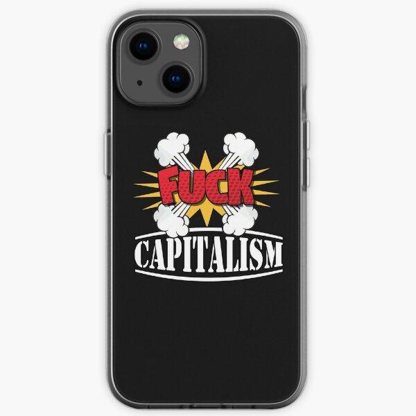 "I hate capitalism so F""§$%$ it! iPhone Soft Case"