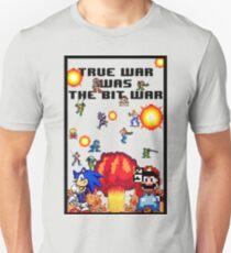 True war was the bit war T-Shirt