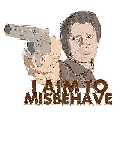 I Aim To Misbehave by forevermelody