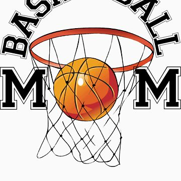 Basketball Mom by FamilyT-Shirts