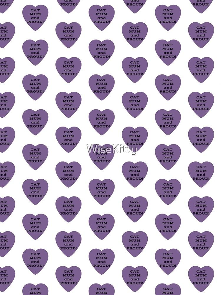 Cat Mum and Proud! Slogan in Purple Heart by WiseKitty