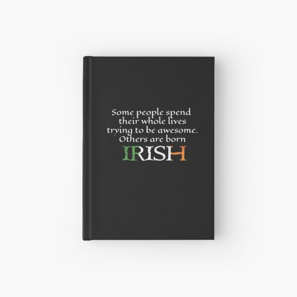 It's Awesome To Be Irish  Hardcover Journal