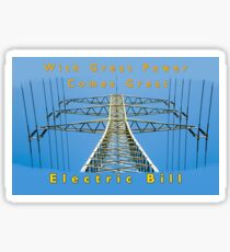 with great power comes great electricity bill   Sticker