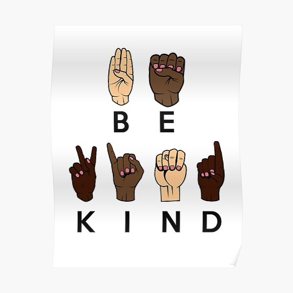 Be Kind Sign Language Poster