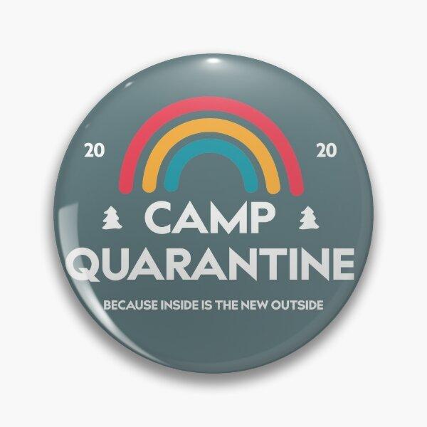 Camp Quarantine Pin