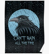Can't rain all the time... Poster