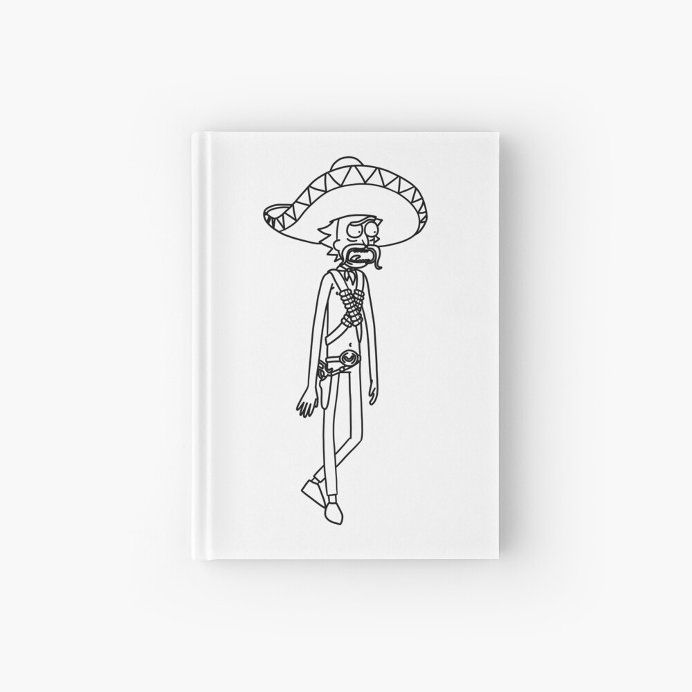 Mexican Rick Sanchez Sombrero Mustache | Rick and Morty character Hardcover Journal