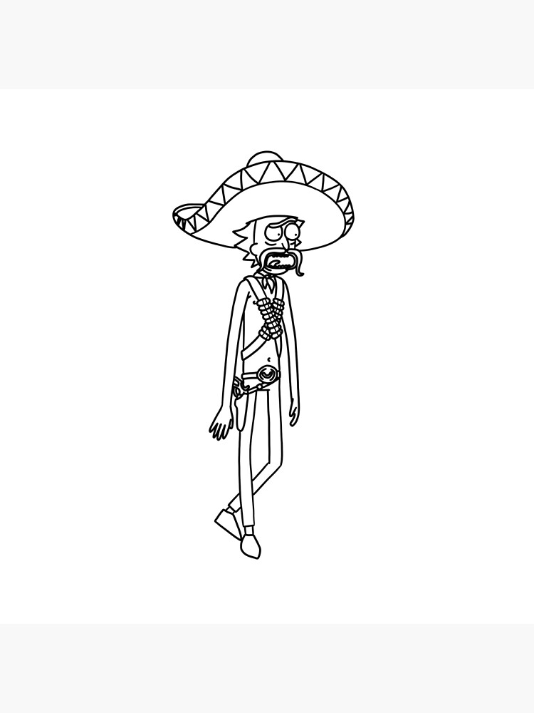 Mexican Rick Sanchez Sombrero Mustache   Rick and Morty character by newarts