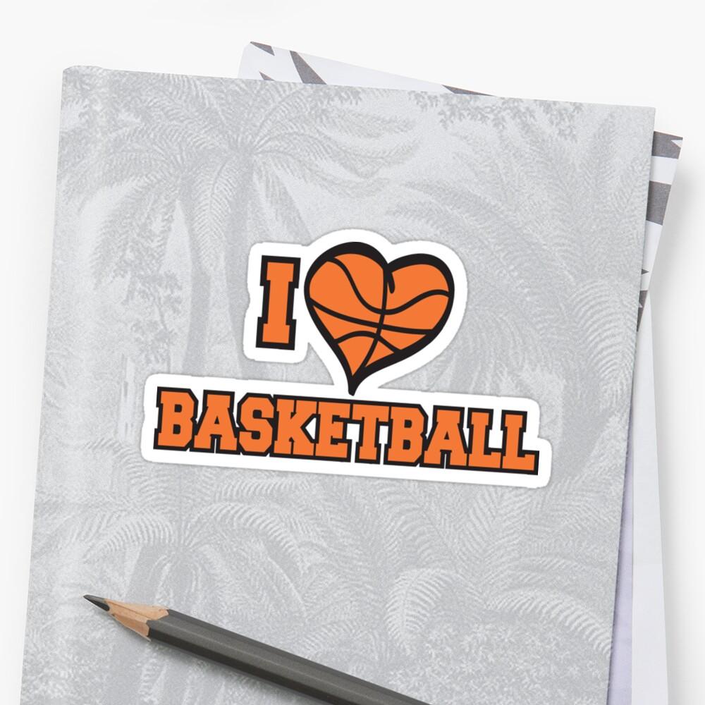 I Love Basketball by SportsT-Shirts