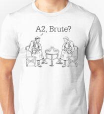 A2, Brute? Unisex T-Shirt