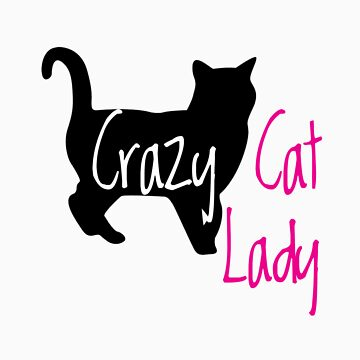 Crazy Cat Lady by InkSpotCreative