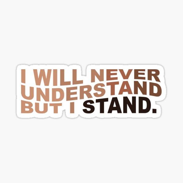 BUT I STAND [Black Lives Matter] Gradient Sticker  Sticker