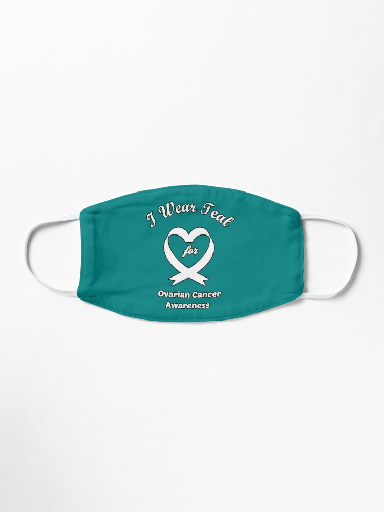 I Wear Teal For Ovarian Cancer Awareness Mask By Lwakadesign Redbubble