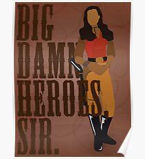 Big Damn Heroes, sir. Poster