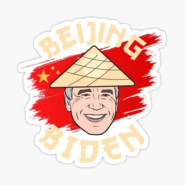 Beijing Biden - Anti Joe Biden For President 2020 Sticker