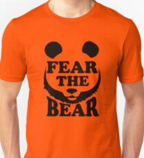 Fear the Bear- SF Giants  Unisex T-Shirt