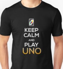 Keep Calm and Play Uno! Unisex T-Shirt